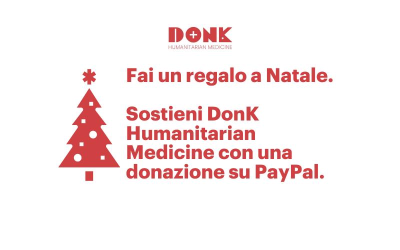 A Natale, sostieni anche tu DonK!